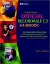 Hewlett-Packard Official Recordable CD Handbook [With CDROM] - Mark L. Chambers