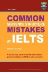 Columbia Common Sentence Structure Mistakes at Ielts - Richard Lee