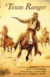 A Texas Ranger - N.A. Jennings, Stephen L. Hardin, J. Frank Dobie