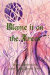 Blame it on the Trees - Vonnie Winslow Crist