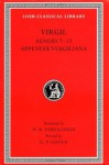 Virgil, Volume II : Aeneid Books 7-12, Appendix Vergiliana (Loeb Classical Library, No 64) - Virgil, G.P. Goold