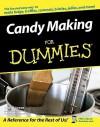 Candy Making for Dummies - David Jones