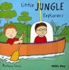 Little Jungle Explorers (Little Explorers) (Little Explorers) - Anthony Lewis