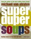 Super Duper Soups - Michael van Straten