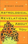 Astrological Revelations About You - Sydney Omarr