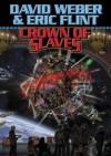 Crown of Slaves - David Weber, Eric Flint