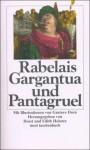 Gargantua und Pantagruel - François Rabelais, Horst Heintze, Edith Heintze, Gustave Doré