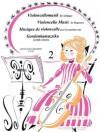 Violoncello Music for Beginners - Volume 2: Cello and Piano - Hal Leonard Publishing Company