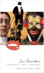 Carnival and Cannibal, Or The Play of Global Antagonism - Jean Baudrillard, Chris Turner