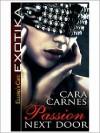 Passion Next Door - Cara Carnes