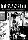 Ted McKeever Library Book 1: Transit - Ted McKeever