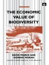 The Economic Value of Biodiversity - David Pearce, Dominic Moran