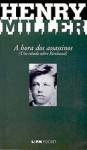 A hora do assassinos - Henry Miller