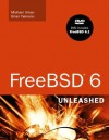 FreeBSD 6 Unleashed [With DVD] - Brian Tiemann, Michael Urban