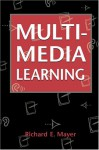 Multimedia Learning - Richard E. Mayer
