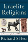 Israelite Religions - Richard S. Hess