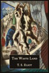 The Waste Land [Facsimile of 1922 First Edition] - T.S. Eliot