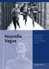 Nouvelle Vague - Norbert Grob, Thomas Klein, Marcus Stiglegger