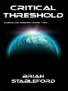 Critical Threshold - Brian M. Stableford