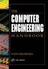 The Computer Engineering Handbook - Vojin Oklobdzija, Richard C. Dorf