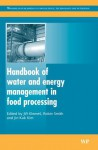 Handbook of water and energy management in food processing - Jiri Klemes, Robin Smith, Jin-Kuk Kim