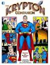 The Krypton Companion - Michael Eury, Neal Adams, Curt Swan