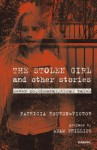 The Stolen Girl and Other Stories: Seven Psychoanalytical Tales - Patricia Touton-Victor