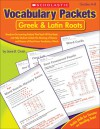 Vocabulary Packets: Greek & Latin Roots: Ready-to-Go Learning Packets That Teach 40 Key Roots and Help Students Unlock the Meaning of Dozens and Dozens of Must-Know Vocabulary Words - Liane Onish
