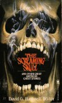 The Screaming Skull: And Other Great American Stories - Edith Wharton, Henry James, Mark Twain, Nathaniel Hawthorne, Willa Cather, David G. Hartwell, Frank R. Stockton, Francis Marion Crawford, John Kendrick Bangs, Mary E. Wilkins Freeman, Edward Lucas White, Brander Matthews