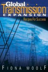 Global Transmission Expansion: Recipes for Success - Fiona Woolf