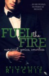 Fuel the Fire - Krista Ritchie, Becca Ritchie