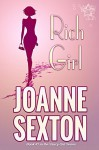 Rich Girl (The Saucy Girl Series Book 1) - Joanne Sexton