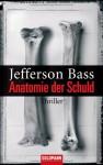 Anatomie Der Schuld - Jefferson Bass