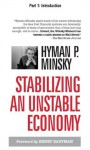 Stabilizing an Unstable Economy, Part 1: Introduction - Hyman Minsky