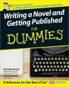 Writing a Novel and Getting Published for Dummies - George Green, Lizzy Kremer