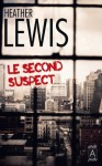 Le second suspect (Suspense) (French Edition) - Heather Lewis