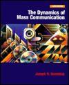 The Dynamics of Mass Communication - Joseph R. Dominick