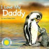 I Love My Daddy - Laura Gates Galvin