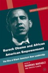Barack Obama and African American Empowerment: The Rise of Black America's New Leadership - Manning Marable, Kristen Clarke