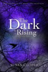 The Dark Is Rising: The Complete Sequence - Susan Cooper