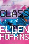 Glass - Ellen Hopkins