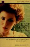 Haus Bellomont : die verborgene Leidenschaft der Lily Bart ; der Roman zum Film - Edith Wharton