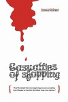 The Casualties of Shopping - Raymie Lee McDonald, Dame Darcy