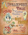 A Steampunk Tale of the Curious Canine, His Best Friend and the Lady Who Flew: Paper Dolls and Storybook - Paper Dolls, Charlotte Whatley, Jenny Taliadoros