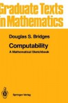 Computability: A Mathematical Sketchbook - Douglas S. Bridges