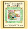 Pearl's Marigolds for Grandpa - Jane Breskin Zalben