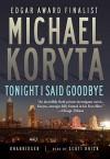 Tonight I Said Goodbye (Audio) - Scott Brick, Michael Koryta
