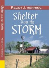 Shelter From the Storm - Peggy J. Herring