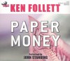 Paper Money - Ken Follett, John Standing
