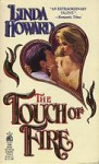 The Touch Of Fire - Linda Howard